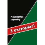 3 exemplar av Maskinernas skymning…