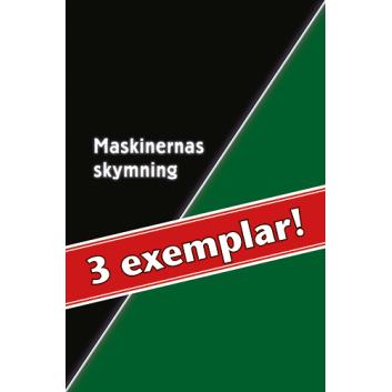 3 exemplar av Maskinernas skymning