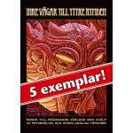 5 exemplar av Inre vägar till yttre rymden