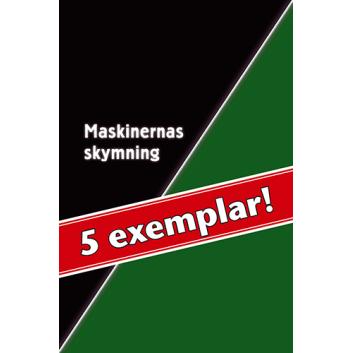 5 exemplar av Maskinernas skymning