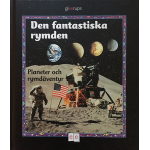 Den fantastiska rymden – planeter och ry…