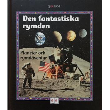 Den fantastiska rymden – planeter och rymdäventyr