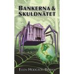 Bankerna och skuldnätet[pocket]…