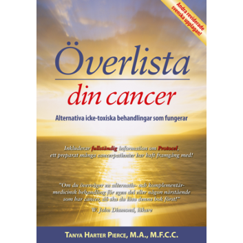 Överlista din cancer –– alternativa icke-toxiska behandlingar som fungerar (2u)