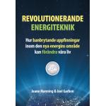 Revolutionerande energiteknik – hur banbryt…